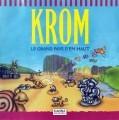 Krom: Le grand pays d'en haut (1997)