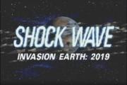 Shockwave Invasion Earth: 2019 (1997)