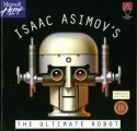 Isaac Asimov's The Ultimate Robot (1993)