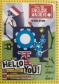 Hello you! The English machine (2003)