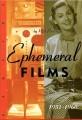 Ephemeral Films 1931-1960 (1994)