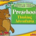 Little  Bear: Preschool Thinking Adventures (1999)