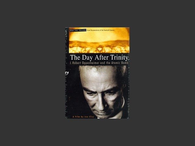 The Day After Trinity (1995)