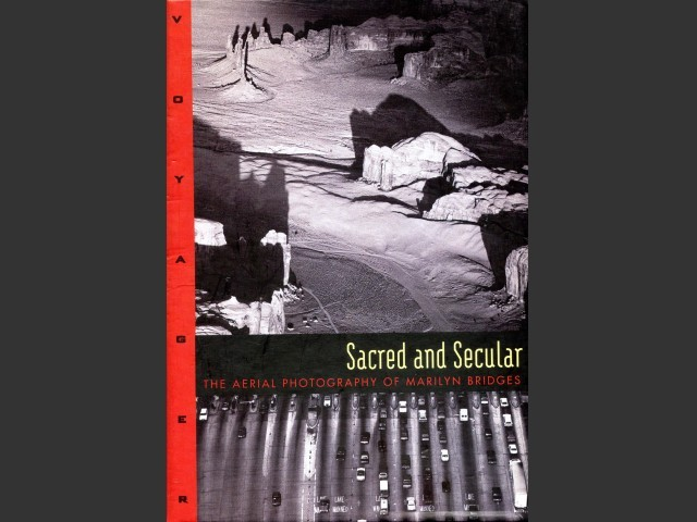 Sacred and Secular: The Aerial Photography of Marilyn Bridges (1996)