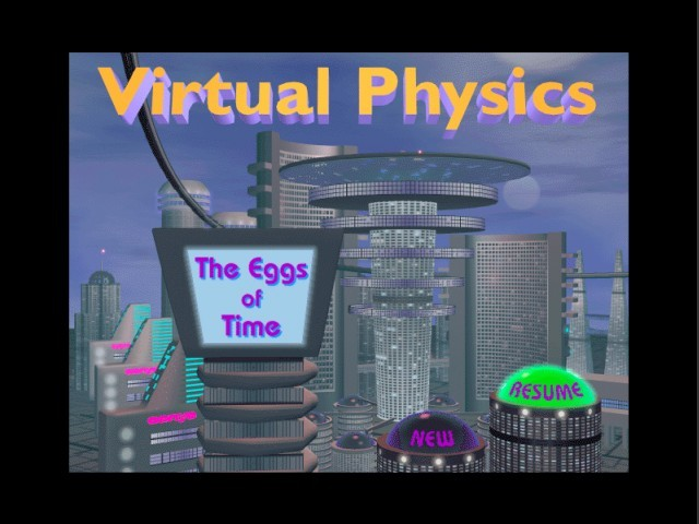 Virtual Physics: The Eggs of Time (1998)