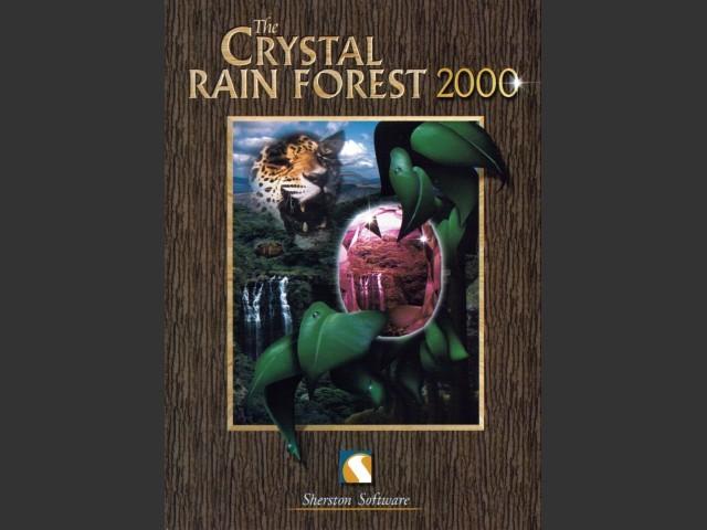 The Crystal Rain Forest 2000 (2003)