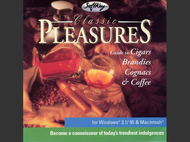 Classic Pleasures - Guide to Brandies, Cognacs & Coffee (1996)