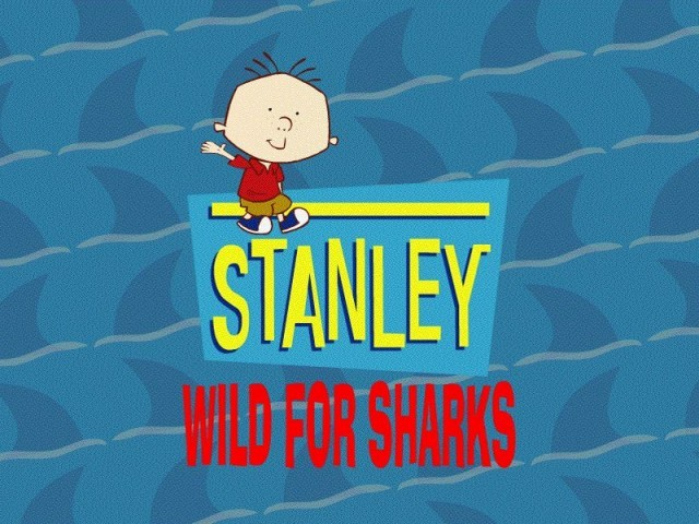 Playhouse Disney's Stanley: Wild for Sharks! (2002)