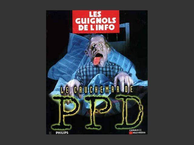 Le cauchemar de PPD (1996)